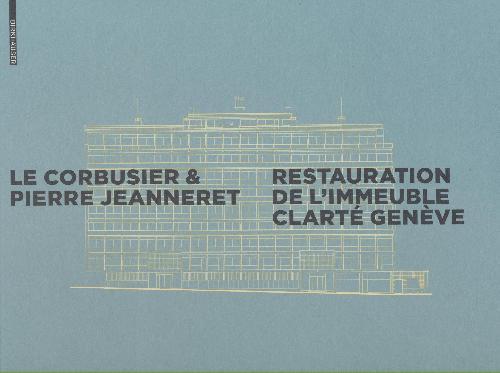 Le Corbusier - Restauration de l'immeuble Clarté