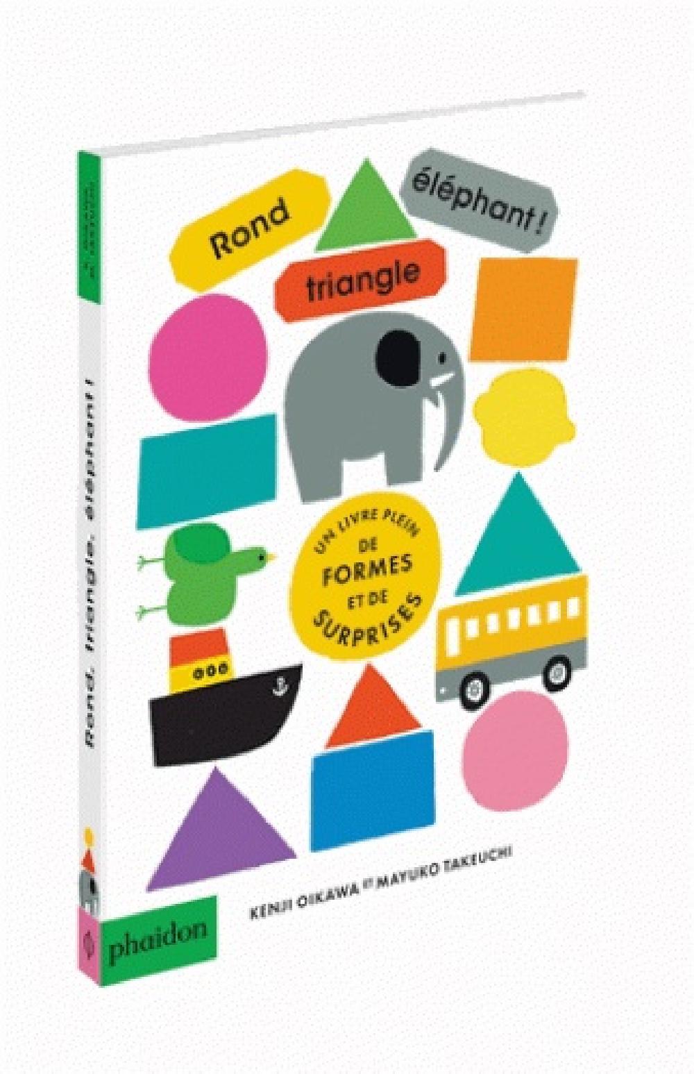 Rond, triangle, éléphant !