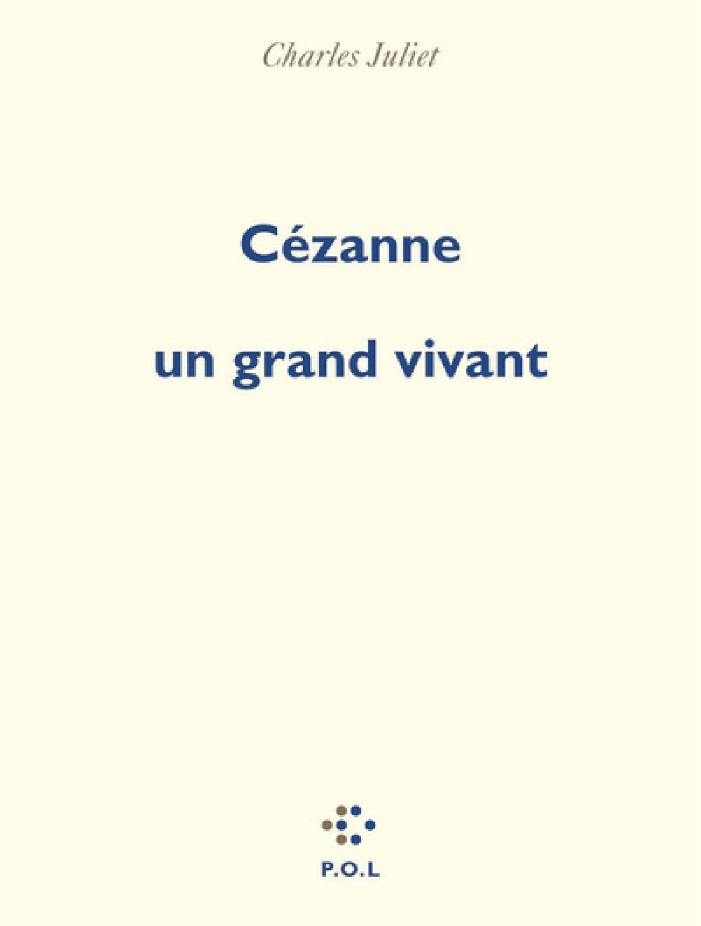 Cézanne, un grand vivant