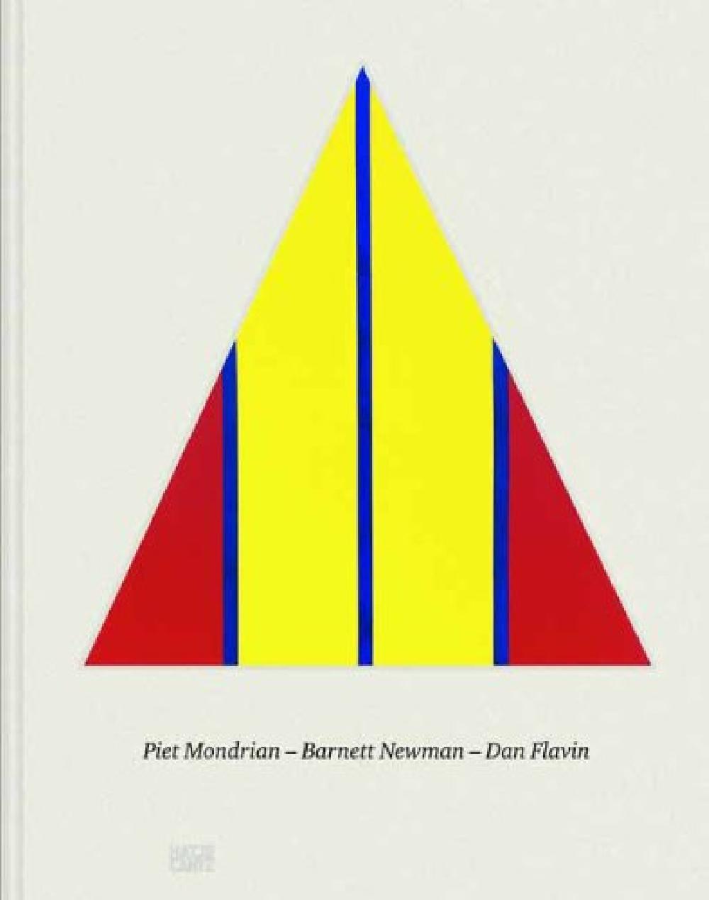 Piet Mondrian - Barnett Newman - Dan Flavin