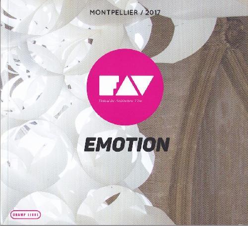 Emotion - Festival des architectures vives