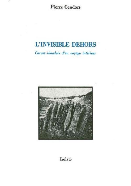 L'invisible dehors - Carnet islandais d'un voyage intérieur