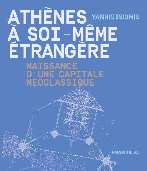 Athènes à soi-même étrangère