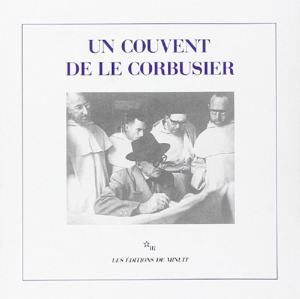 Un couvent de Le Corbusier