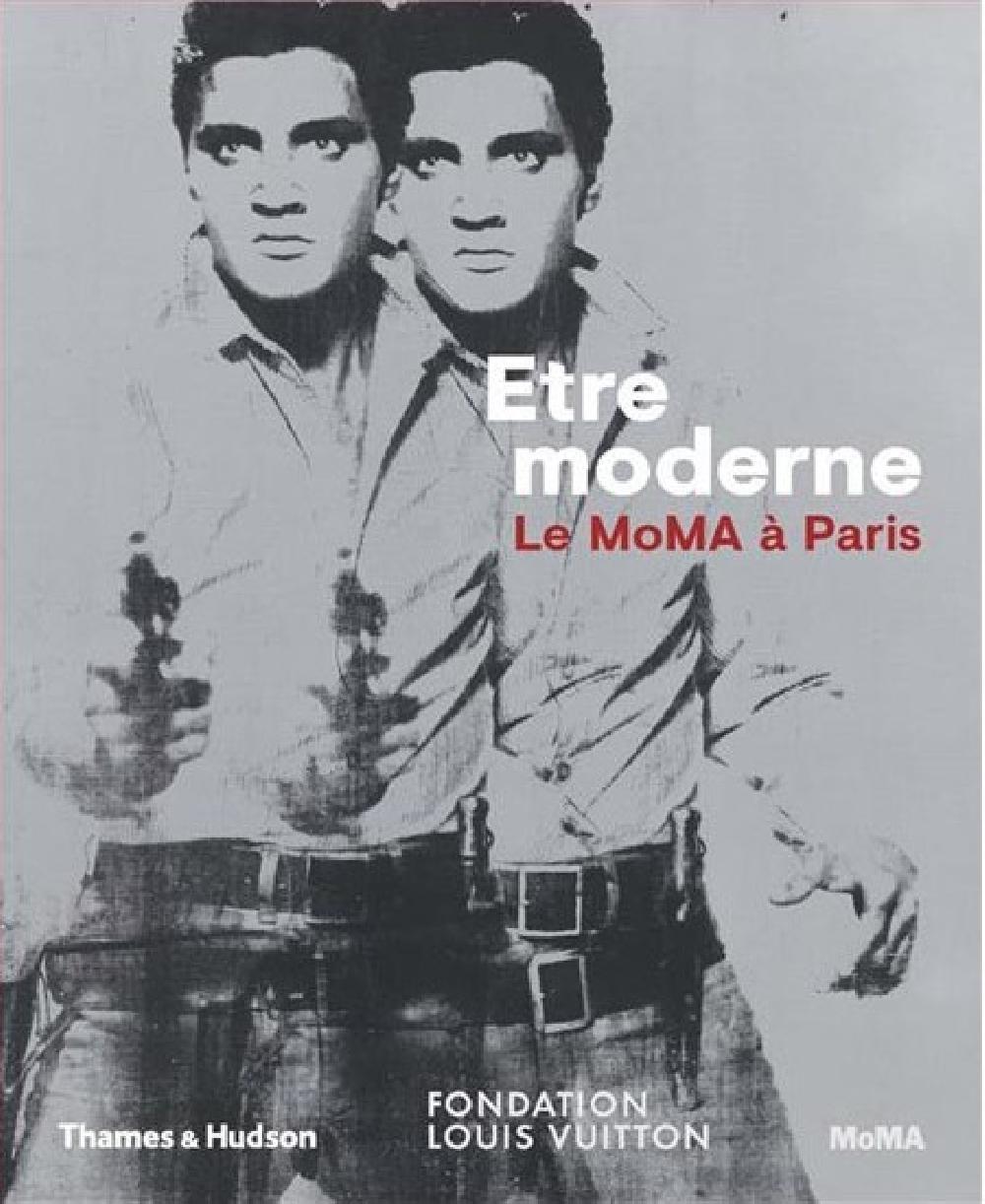Etre moderne. Le Moma à Paris
