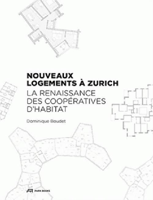 Nouveaux logements à Zurich. La renaissance des coopératives d'habitat