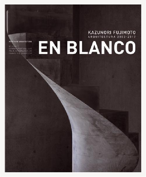 En Blanco 22 : Kazunori Fujimoto 2003-2017