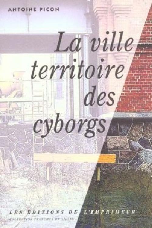 La ville territoire des cyborgs