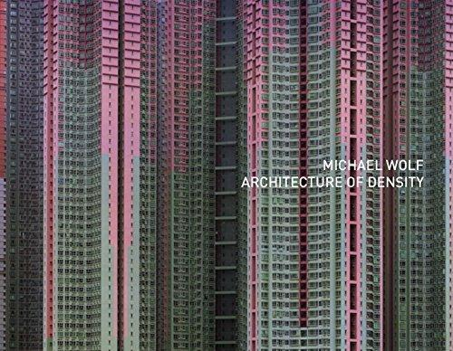 Michael Wolf: Architecture of density