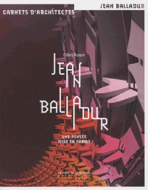 Jean Balladur - Une pensée mise en forme